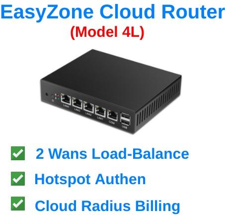EasyZone Cloud Router (Model 4L) พร้อม Load-Balance 3 wans และระบบ Hotspot Authen